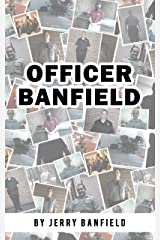 Officer Banfield Kindle Edition