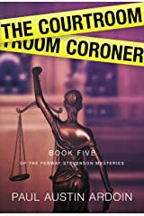 The Courtroom Coroner (Fenway Stevenson Mysteries Book 5) Kindle Edition
