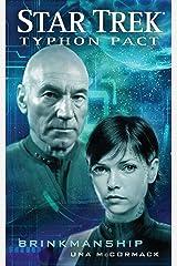 Typhon Pact: Brinkmanship (Star Trek- Typhon Pact Book 8) Kindle Edition