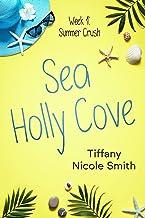 Sea Holly Cove: Week 1: Summer Crush