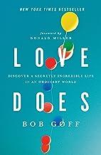 表紙: Love Does: Discover a Secretly Incredible Life in an Ordinary World (English Edition) | Donald Miller