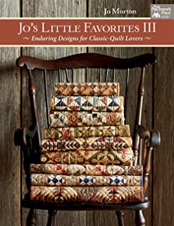 Jo's Little Favorites III: Enduring Designs for Classic-Quilt Lovers