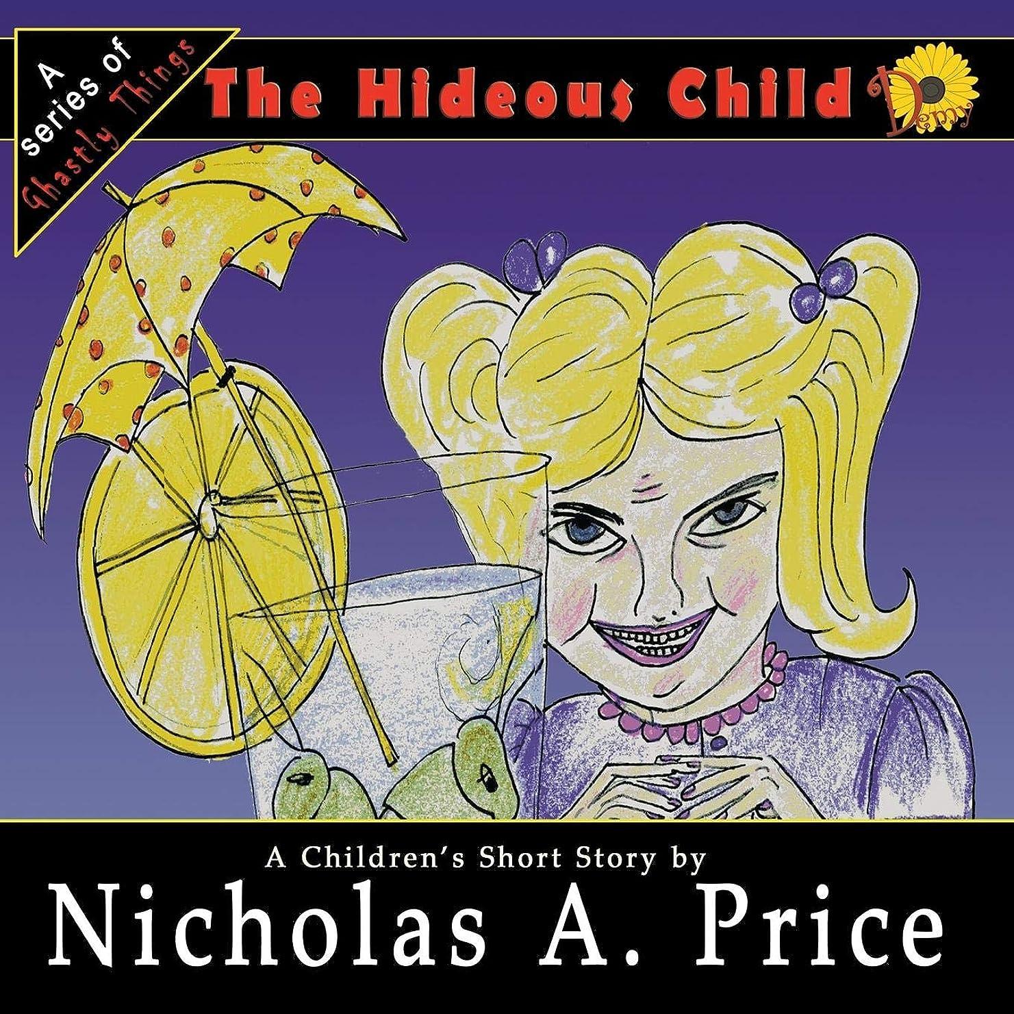 森各必需品The Hideous Child: A Series of Ghastly Things Book 3