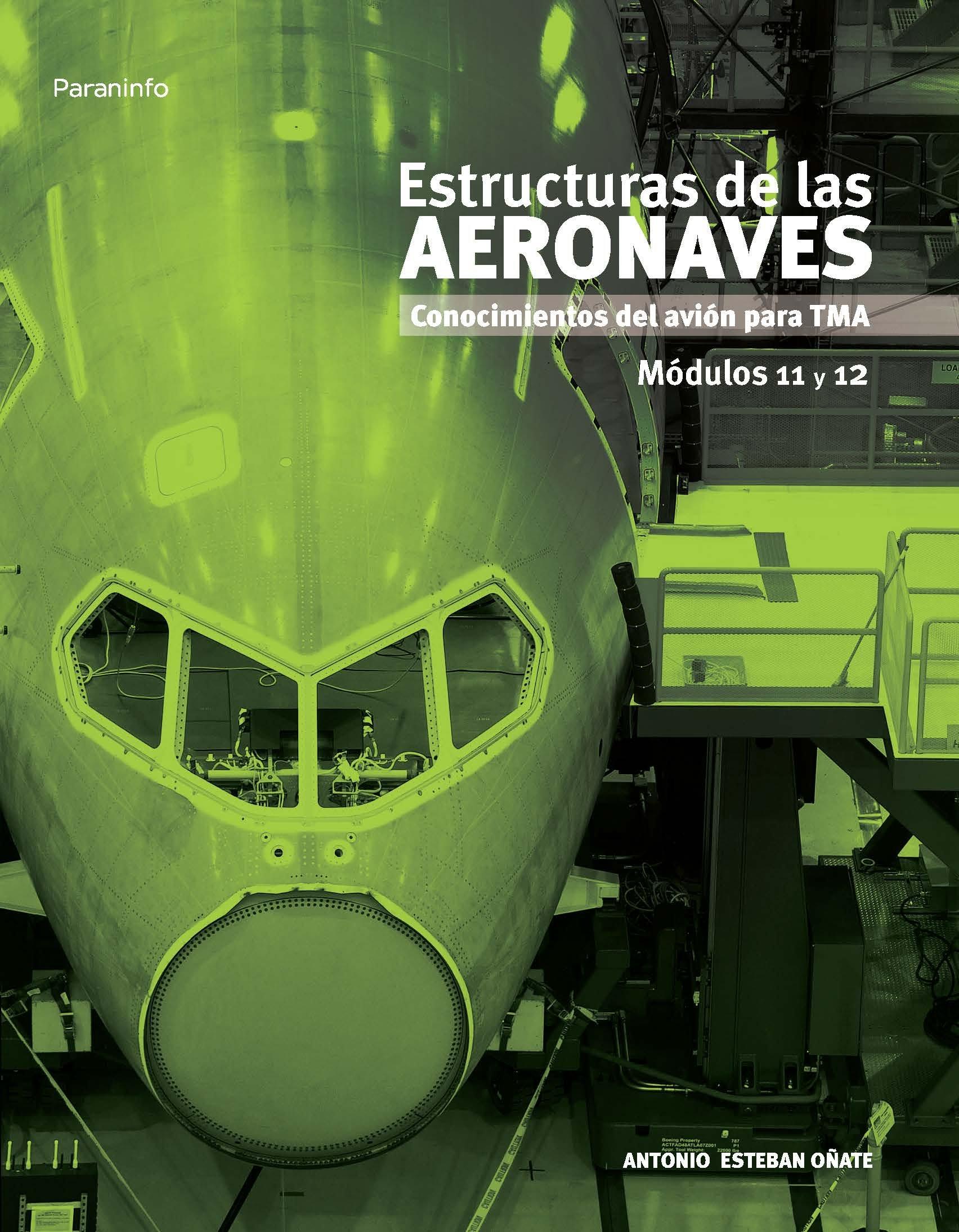 Estructuras de las aeronaves. Mdulos 11 y 12 (Aeronautica ...