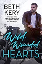 Wild, Wounded Hearts (Wild Hearts Book 2)