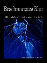 Beschmutztes Blut: Blutsbündnis-Serie Buch 7 (Amy Blankenship - Blutsbündnis-Serie) (German Edition)