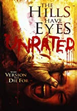 The Hills Have Eyes UNRATED