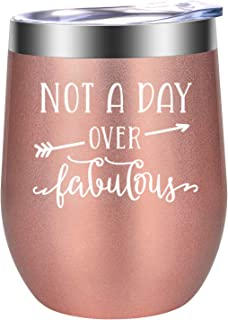 Not a Day Over Fabulous - Funny Birthday, Christmas Gifts, Unique Gifts for Women - Wine Gift Ideas for Her, Best Friend BFF, Mom, Wife, Daughter, Sister, Aunt, Coworker - LEADO Birthday Wine Tumbler