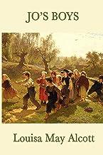 Jo's Boys: Louisa May Alcott (Literature,Classics) [Annotated] (English Edition)