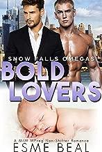 Bold Lovers: A M/M MPreg Non-Shifter Romance (Snow Falls Omegas Book 4)