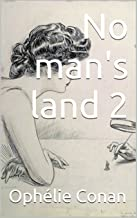 No man's land 2: Tome 2 (French Edition)