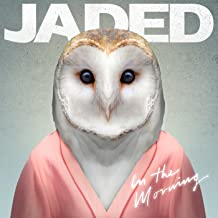 in the morning jaded mp3