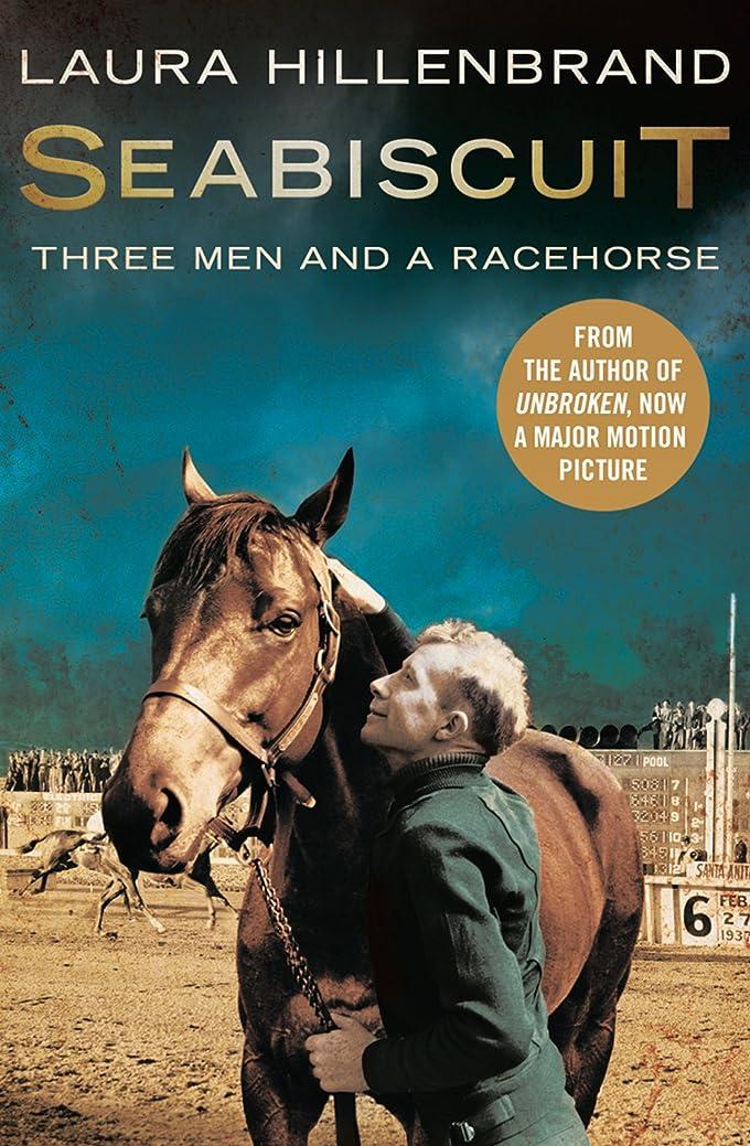 応答透ける予測子Seabiscuit: The True Story of Three Men and a Racehorse (Text Only) (English Edition)