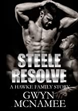 Steele Resolve: A Hawke Family Novel (The Hawke Family Book 6)