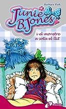 Junie B. Jones i el monstre a sota el llit (Catalá - A Partir De 6 Anys - Personatges I Sèries - Junie B. Jones)