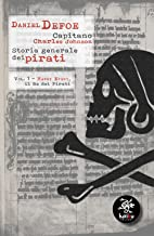 Scaricare Libri Storia generale dei pirati: 1 PDF