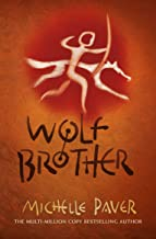 Wolf Brother: Book 1 in the million-copy-selling series (Chronicles of Ancient Darkness)