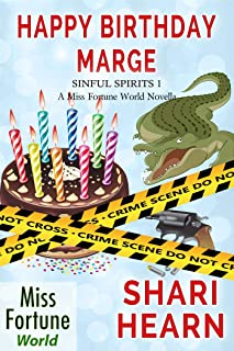 Happy Birthday, Marge (Miss Fortune World: Sinful Spirits Book 1)