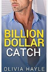 Billion Dollar Catch (Seattle Billionaires Book 3) (English Edition) Format Kindle