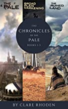 The Chronicles of the Pale (complete series)