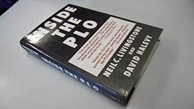 Inside the Plo: Covert Units, Secrets Funds, and the War Against Israel and the United States