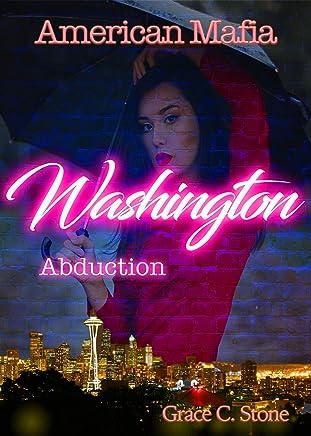 Reading PDF ++American Mafia: Washington Abduction Grace C. Stone VVIP