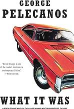 What It Was (Derek Strange and Terry Quinn Series Book 5)