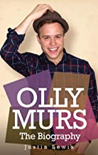 Olly Murs - The Biography (English Edition)