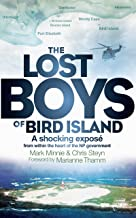 The Lost Boys of Bird Island: A shocking exposé from within the heart of the NP government