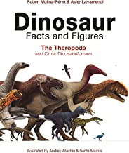 Dinosaur Facts and Figures: The Theropods and Other Dinosauriformes