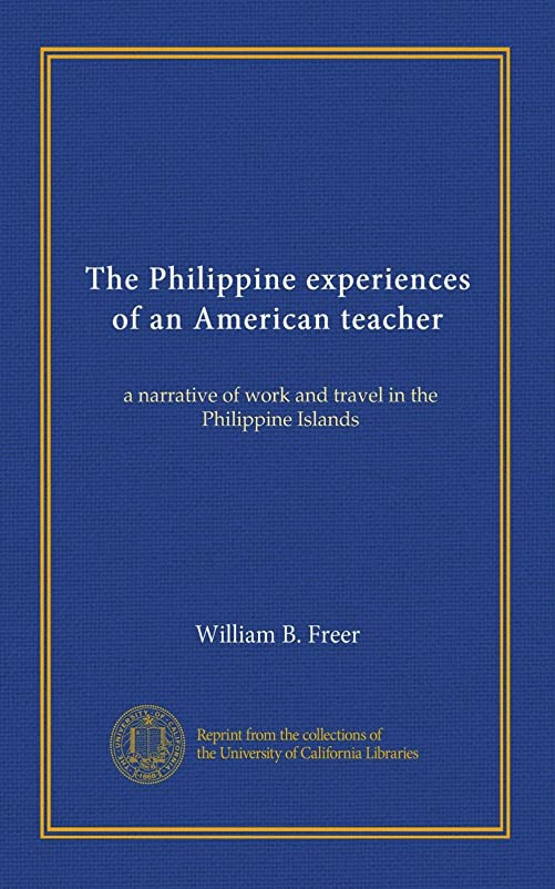 おしゃれな嵐受信The Philippine experiences of an American teacher: a narrative of work and travel in the Philippine Islands