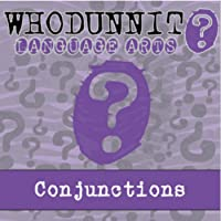 Whodunnit? - Conjunctions - Knowledge Building Activity