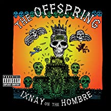 Ixnay On The Hombre [Explicit]