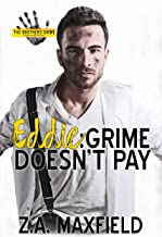 Eddie: Grime Doesn't Pay (The Brothers Grime Book 2)