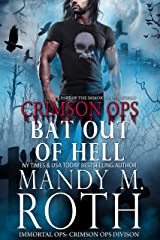 Bat Out of Hell: An Immortal Ops World Novel (Crimson Ops Series Book 4) Kindle Edition
