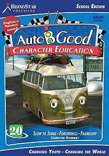 Auto-B-Good School Edition: Volume 20 - Slow to Judge, Forgiveness, Friendship