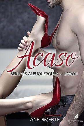 Acaso (Os Albuquerques Livro 1)