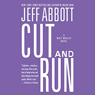 Cut and Run: Whit Mosley, Book 3