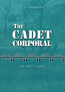 The Cadet Corporal (The Army Cadets)