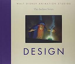 Walt Disney Animation Studios The Archive Series Design (Walt Disney Animation Studios: The Archive Series, 3)