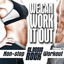 We Can Work It out, Non-Stop Classic Rock Workout