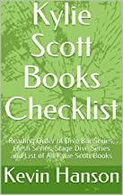 Kylie Scott Books Checklist: Reading Order of Dive Bar Series, Flesh Series, Stage Dive Series and List of All Kylie Scott Books