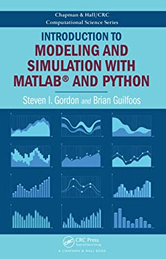 Introduction to Modeling and Simulation with MATLAB® and Python (Chapman & Hall/CRC Computational Science)