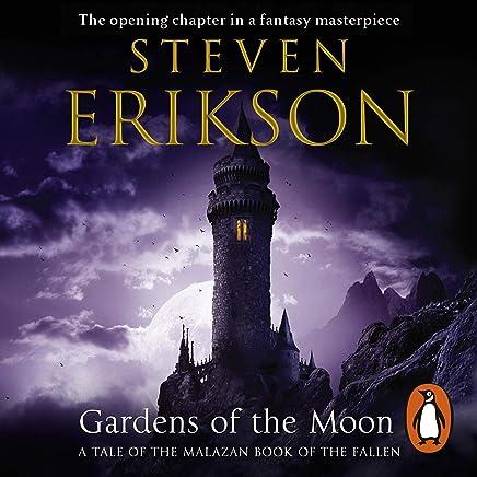 Gardens of the Moon: The Malazan Book of the Fallen 1