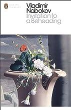 Invitation to a Beheading (Penguin Modern Classics)