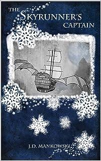 The Skyrunner's Captain: Tales of Elderland (English Edition)
