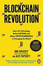 Blockchain Revolution: How the Technology Behind Bitcoin and Other Cryptocurrencies is Changing the World [Paperback] [Jun 14, 2018] Tapscott, Don,Tapscott, Alex