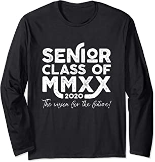 Senior Class of 2020 MMXX Vision For The Future Grad Gift Long Sleeve T-Shirt