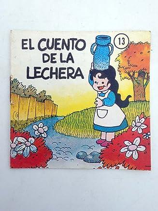 CUENTECITOS CLÁSICOS 13. El Cuento De La Lechera. Druida