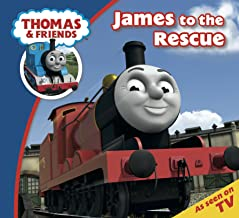 Thomas & Friends: James to the Rescue (Thomas & Friends Story Time Book 28)